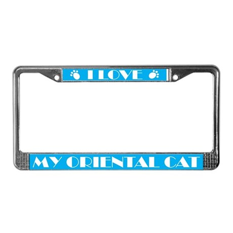 I Love My Oriental Cat License Plate Frame