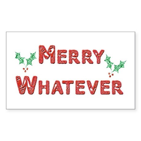 Merry Whatever Rectangle Sticker
