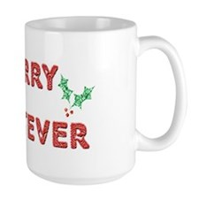 Merry Whatever Large Mug