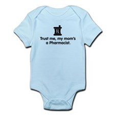 Trust Me My Mom's a Pharmacist Onesie