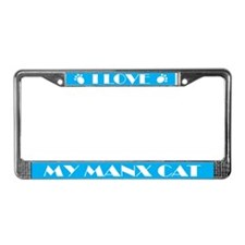 I Love My Manx Cat License Plate Frame