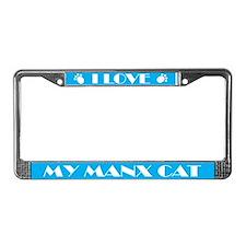 I Love My Manx Cat License Plate Frame