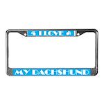 I Love My Dachshund License Frame