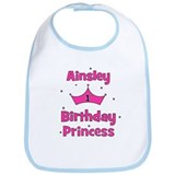 1st Birthday Princess Ainsley Bib