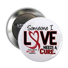 "Needs A Cure 2 HIV AIDS 2.25"" Button (10 pack)"