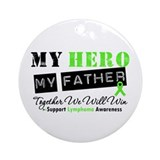 Lymphoma Hero Father Ornament (Round)