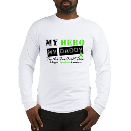 Lymphoma Hero Daddy Long Sleeve T-Shirt