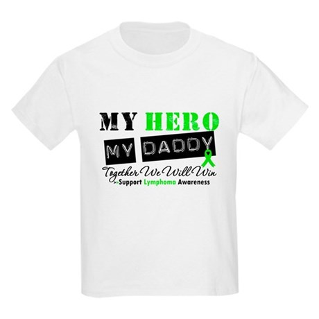Lymphoma Hero Daddy Kids Light T-Shirt