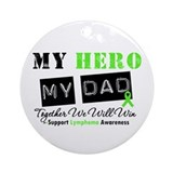 Lymphoma Hero Dad Ornament (Round)