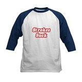 &quot;Strokes Suck&quot; Tee