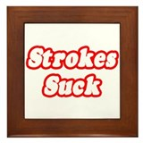 """Strokes Suck"" Framed Tile"
