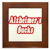 """Alzheimer's Sucks"" Framed Tile"
