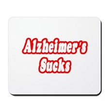 """Alzheimer's Sucks"" Mousepad"