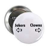 Clowns &amp; Jokers Button