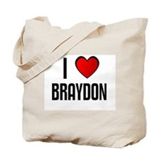 I LOVE BRAYDON Tote Bag