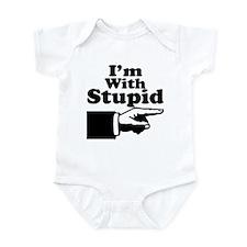 I'm With Stupid Infant Bodysuit