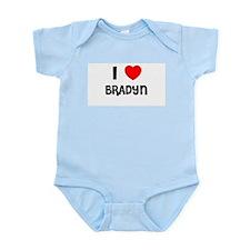 I LOVE BRADYN Infant Creeper