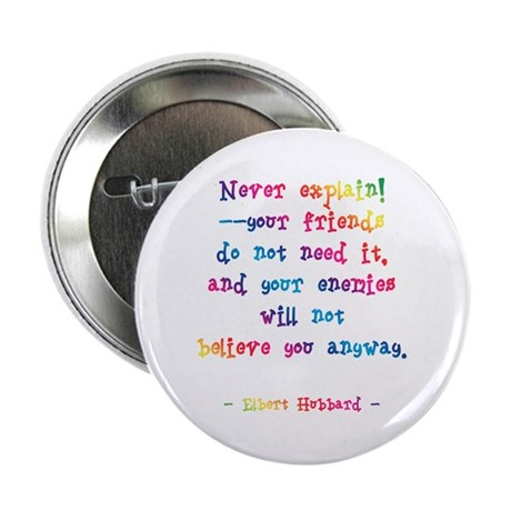 "Never Explain 2.25"" Button (100 pack)"