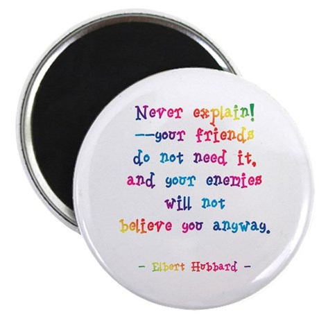 "Never Explain 2.25"" Magnet (100 pack)"