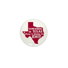 The Texas Village Idiot Mini 1: Button