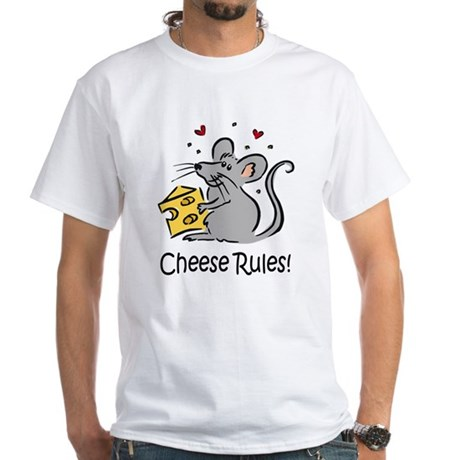 Cheese Rules White T-Shirt