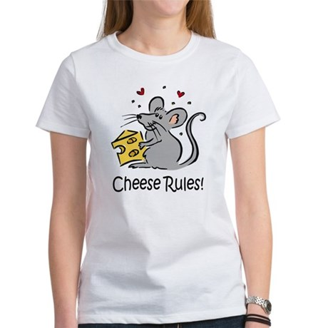 Cheese Rules Women's T-Shirt