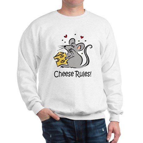 Cheese Rules Sweatshirt