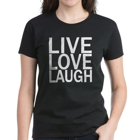 Live Love Laugh Women's Dark T-Shirt