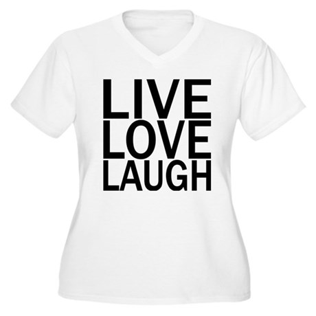 Live Love Laugh Women's Plus Size V-Neck T-Shirt