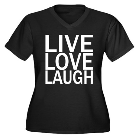 Live Love Laugh Women's Plus Size V-Neck Dark T-Sh