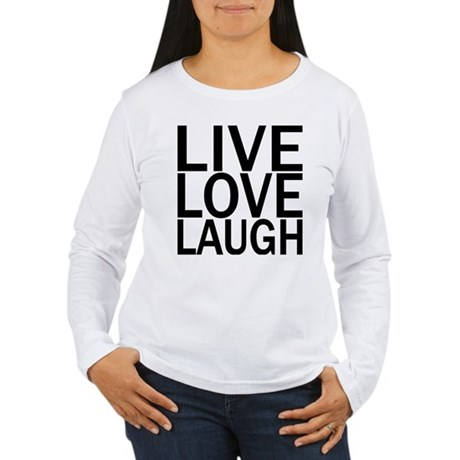 Live Love Laugh Women's Long Sleeve T-Shirt