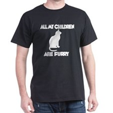 All my Children are Furry T-Shirt