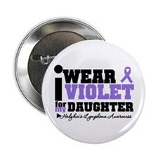 "I Wear Violet For Daughter 2.25"" Button"