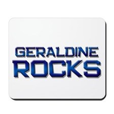 geraldine rocks Mousepad