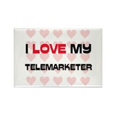 I Love My Telemarketer Rectangle Magnet (10 pack)