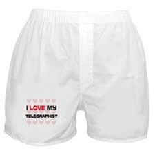 I Love My Telegraphist Boxer Shorts