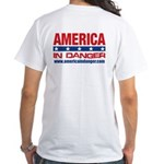 America In Danger White T-Shirt