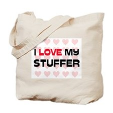 I Love My Stuffer Tote Bag