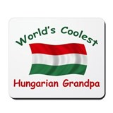 Coolest Hungarian Grandpa Mousepad