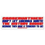 LIBERALS LIE! Bumper Sticker