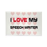 I Love My Speech Writer Rectangle Magnet