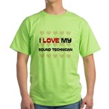 I Love My Sound Technician T-Shirt
