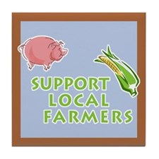 Support Local Farmers Tile Coaster