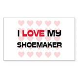 I Love My Shoemaker Rectangle Decal