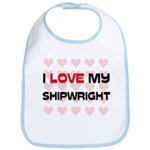 I Love My Shipwright Bib