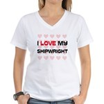 I Love My Shipwright Women's V-Neck T-Shirt