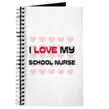 I Love My School Nurse Journal