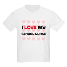 I Love My School Nurse T-Shirt