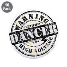 "Warning Dancer High Voltage 3.5"" Button (10 pack)"