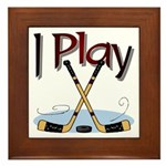 I Play Hockey Framed Tile